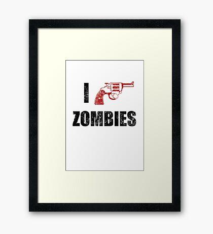 I Shotgun Zombies/ I Heart Zombies  Framed Print