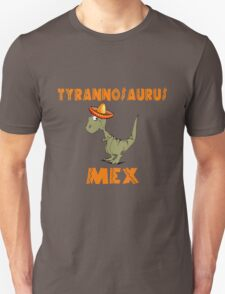 Tyrannosaurus Mex Unisex T-Shirt