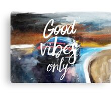 Good vibes only sport Canvas Print