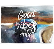 Good vibes only sport Poster