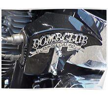Bomb Club So. California; Norwalk, CA Poster