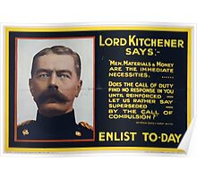 Lord Kitchener saysEnlist to day 281 Poster