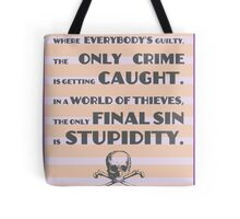 Fear and Loathing / Hunter S. Thompson Quote Tote Bag