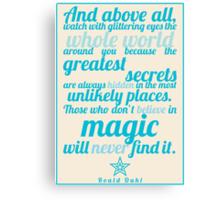 Roald Dahl / The Minpins Quote Canvas Print