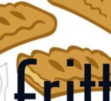 Got Fritter? Sticker