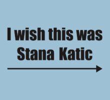 'I wish this was Stana Katic →' BLACK Kids Tee