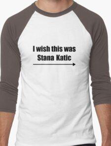 'I wish this was Stana Katic →' BLACK Men's Baseball ¾ T-Shirt
