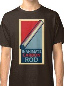 Inanimate Carbon Rod Classic T-Shirt