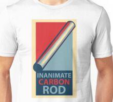 Inanimate Carbon Rod Unisex T-Shirt