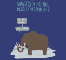 Whatcha doing, wooly mammoth? by jaffajam