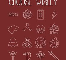 Choose Wisely.... by kurticide