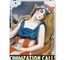 Wake up America! Civilization calls every man woman and child! iPad Case/Skin