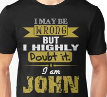 I am John Unisex T-Shirt