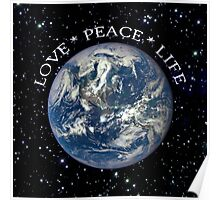 LOVE * PEACE * LIFE Poster