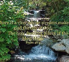 """""""Psalm 46:4"""" by Carter L. Shepard by echoesofheaven"""