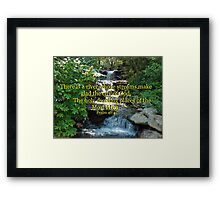 """Psalm 46:4"" by Carter L. Shepard Framed Print"