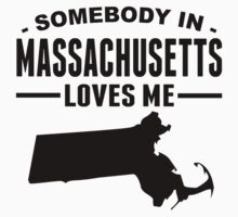 Somebody In Massachusetts Loves Me One Piece - Short Sleeve