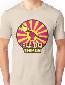 All The Things Unisex T-Shirt