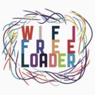 WIFI FREELOADER by ANewKindOfWater