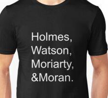 HolmesWatsonMoriartyMoran Unisex T-Shirt