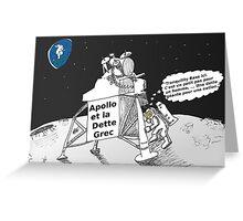Neil ARMSTRONG : Apollo et la dette Grec Greeting Card