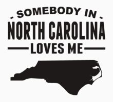 Somebody In North Carolina Loves Me One Piece - Short Sleeve