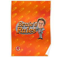 Brule's Rules - For Your Health Poster