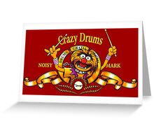 Crazy Drums Greeting Card