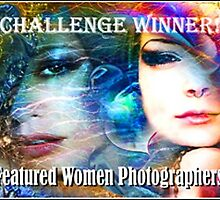 Challenge Winner Banner/ Featured Women Photographers by Nadya Johnson
