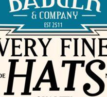 Badger's Very Fine Hats Sticker