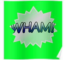 GREEN WHAM Poster