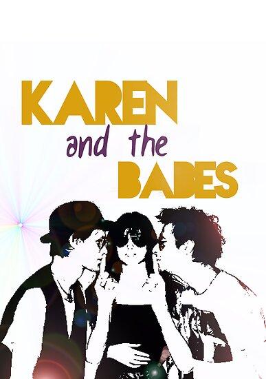 Karen and the Babes by Flippinawesome