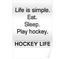Eat - Sleep - Play hockey Poster