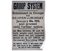 Group system Enlistment in groups will re open on Monday January 10th 1916 and proceed until further notice 122 Poster