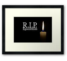 R.I.P. Egozentrism with a candle Framed Print