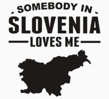Somebody In Slovenia Loves Me One Piece - Short Sleeve