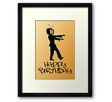 Zombie TV Guy Happy Birthday Greeting Card by Chillee Wilson Framed Print