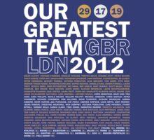 Our Greatest Team 2012 by Matt Burgess