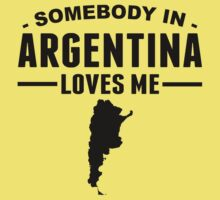 Somebody In Argentina Loves Me Kids Tee