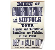 Men of Cambridgeshire and Suffolk Your regular and territorial battalions are fighting at the front Obey the call of duty and help your comrades 119 Poster