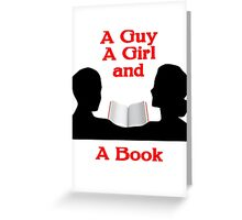 A Guy A Girl and A Book Greeting Card