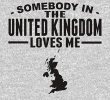 Somebody In The United Kingdom Loves Me Kids Tee