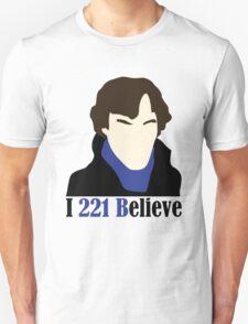 I 221 Believe T-Shirt