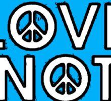 MAKE LOVE NOT WAR-BLUE Sticker