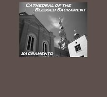 Cathedral of the Blessed Sacrament (Sacramento, California) Unisex T-Shirt