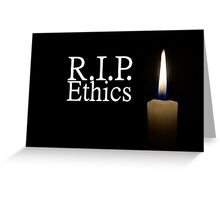 R.I.P. Ethics with candle Greeting Card