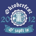 Oktoberfest 2012 O' zapft is by Cheesybee