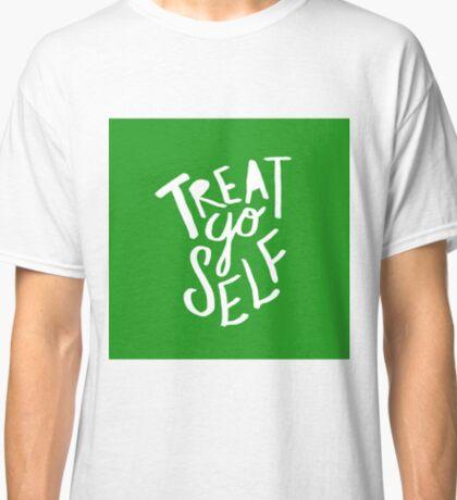 Treat Yo Self : Holiday Green Classic T-Shirt