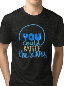 Rattle the stars Tri-blend T-Shirt