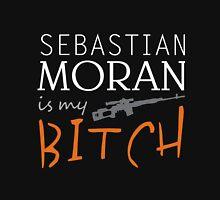 sebastian moran is my bitch again Unisex T-Shirt